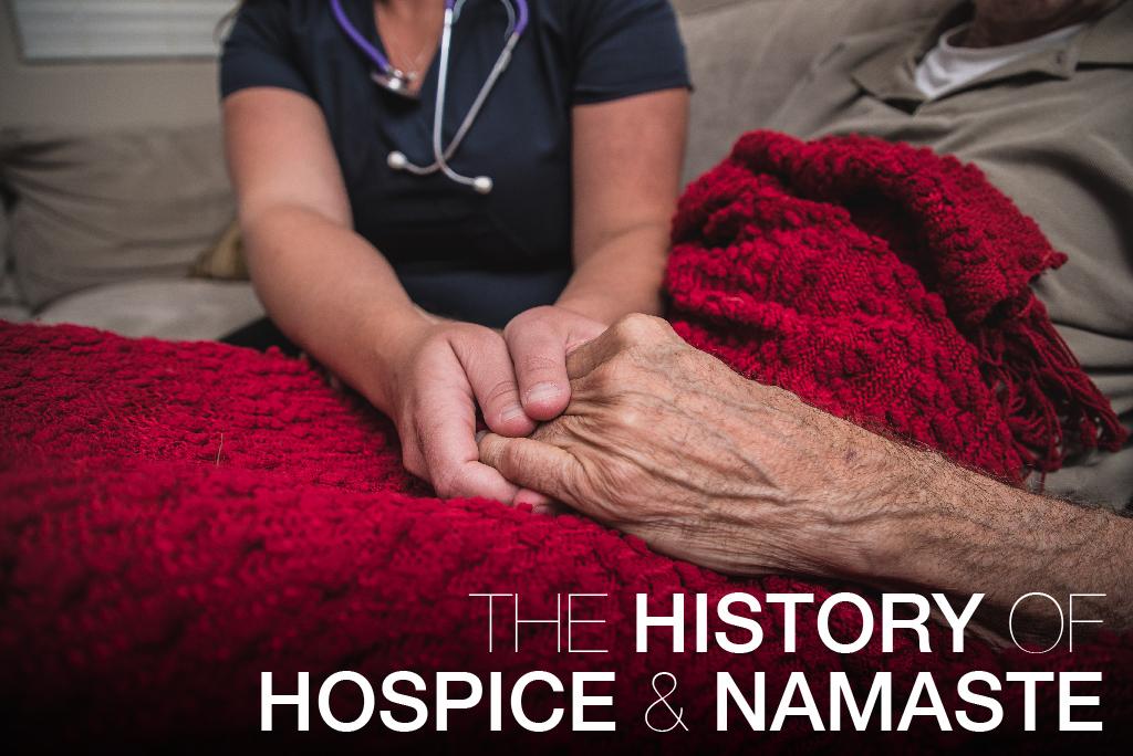 The History of Hospice and Namaste Hospice
